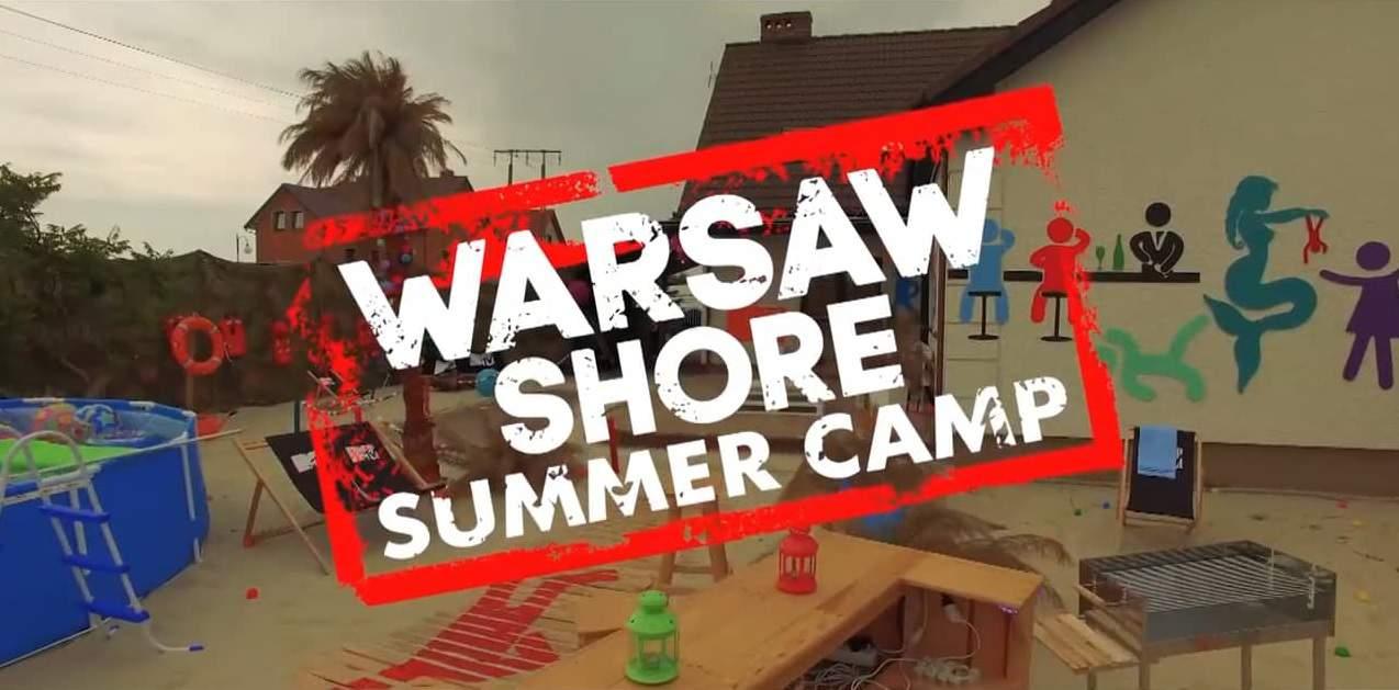 VIDEO] Warsaw Shore Summer Camp - Nieudolne Uwodzenie
